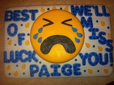 We will miss you cake!