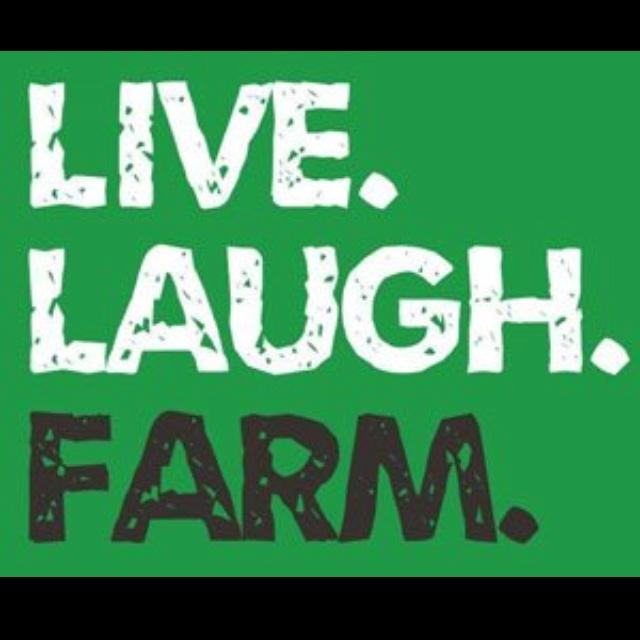 Live. Laugh. Farm. #quotes