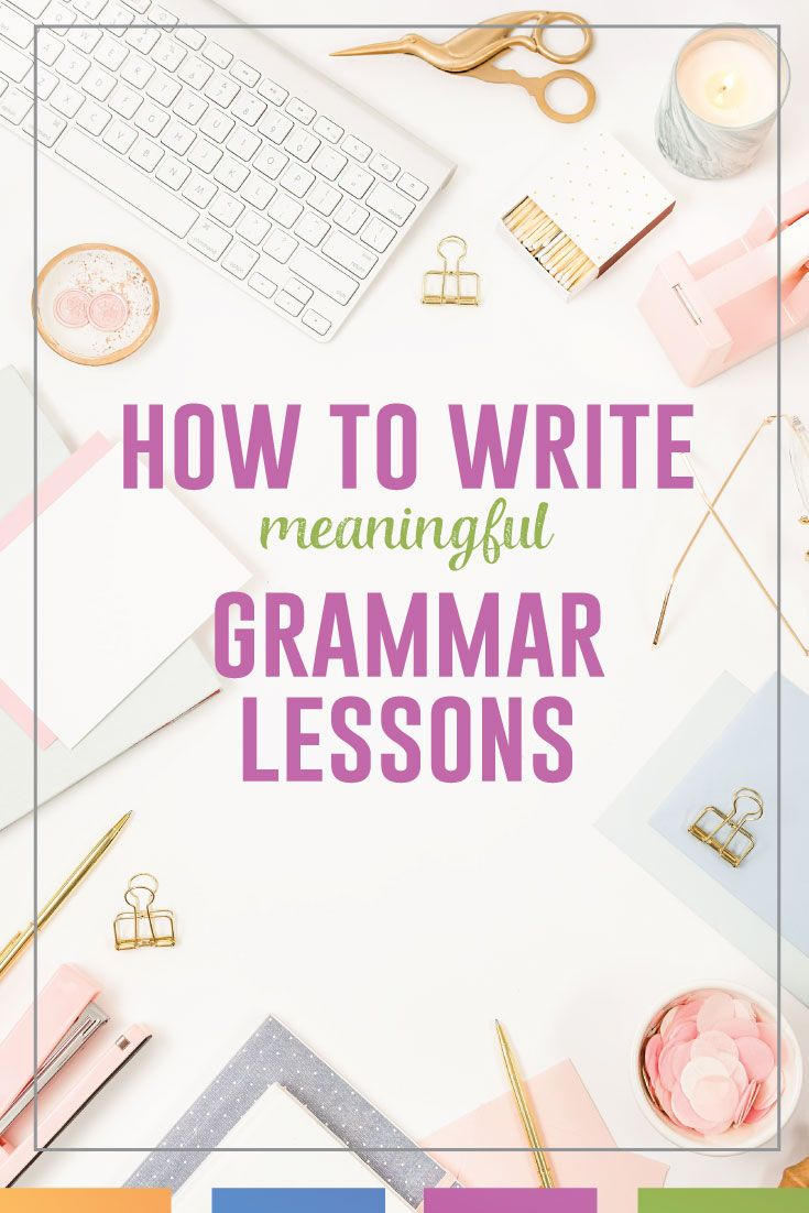What kind of grammar lesson will you write?