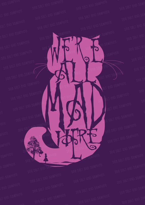 We're All Mad Here (Purple) - Downloadable Digital Print. Just added to my Etsy shop.