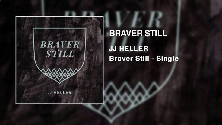 JJ Heller - Braver Still (Official Audio Video)