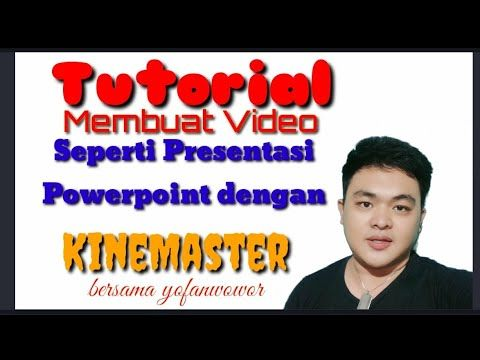 Kumpulan Video Cara Membuat Video Presentasi Di Kinemaster Manfaatke Com Https Www Manfaatke Com Powerpoint Tutorial Video