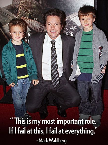 "Doting Dads: The Cutest Quotes from Hollywood's Fathers |  | ""I want to give my kids the world, but I also want them to appreciate everything, to succeed, to be good people, to enjoy life. This is my most important role. If I fail at this, I fail at everything."" – Mark Wahlberg on raising children Ella, Michael, Brendan and Grace, to Boston Common"