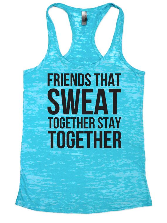 Cross Training Tank / Friends that Sweat together Stay Together / Women's Exercise Tank Top | WOD Tank Top / Womens Workout TankTop