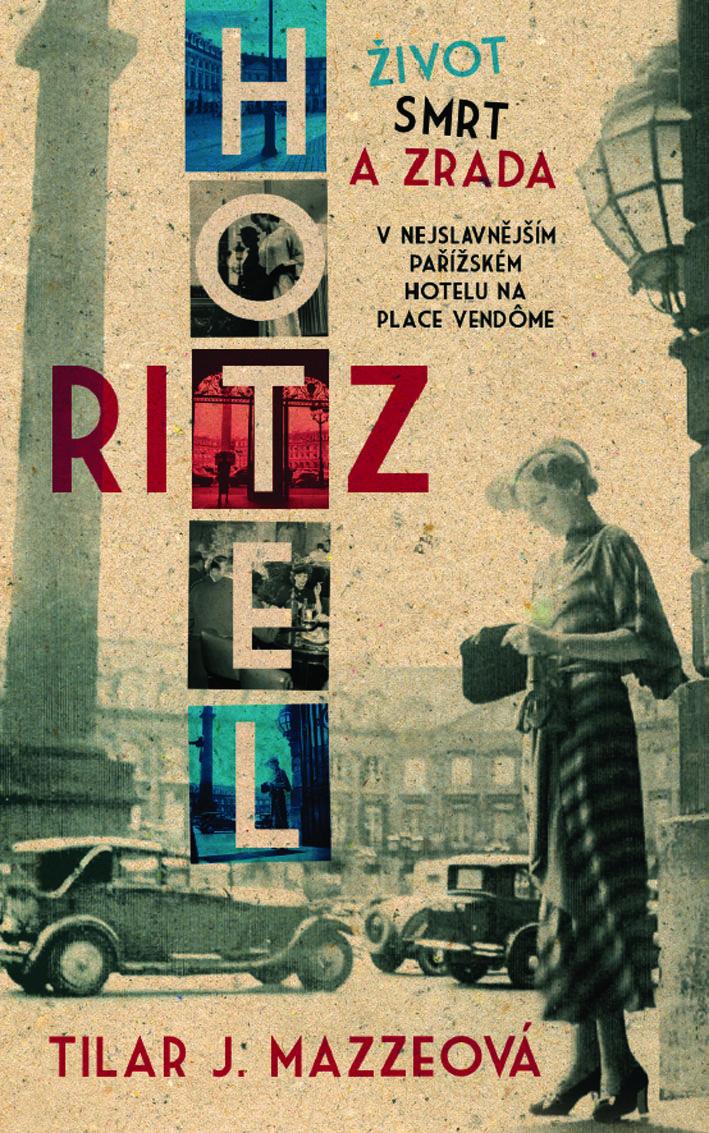 Zápisky jedné knihovnice: Hotel Ritz