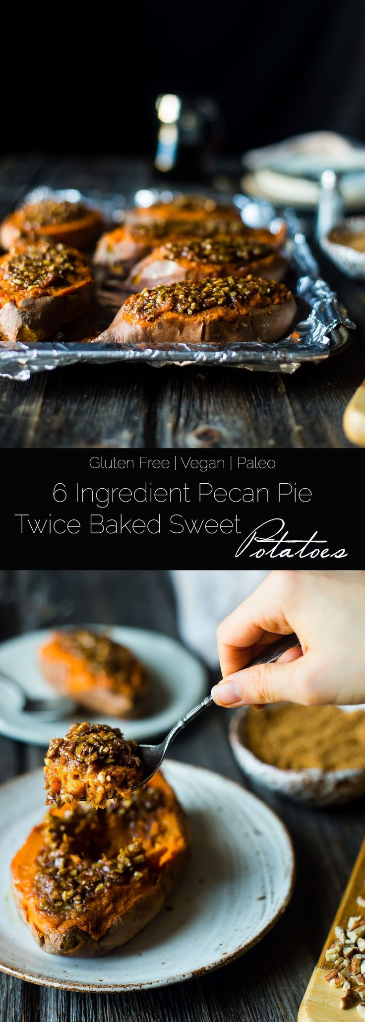 6 Ingredient Pecan Pie Twice Baked Sweet Potatotes - These tastes like pecan pie! They're the perfect sweet and savory, gluten free, healthy Thanksgiving side dish that's paleo and vegan friendly!   Foodfaithfitness.com   @FoodFaithFit