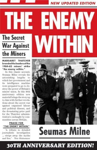 The Enemy Within by Seumas Milne, http://www.amazon.com/dp/B00F8EYWI4/ref=cm_sw_r_pi_dp_aZWKtb03F3GK0