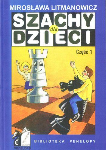 Książka Szachy dla dzieci - część 1