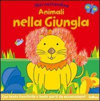 Animali nella giungla. Libri nascondino. Libro pop-up