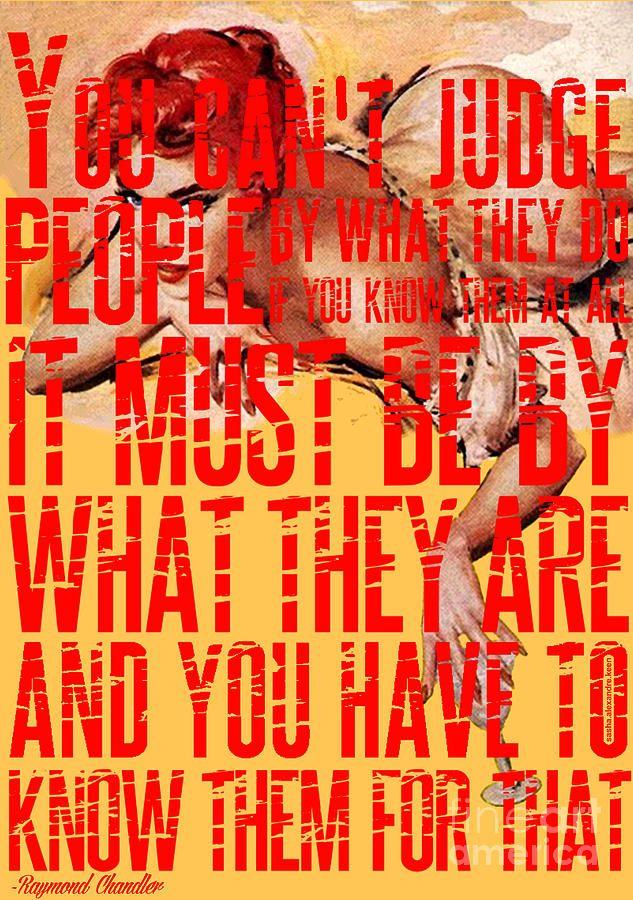 My favorite Raymond Chandler quote