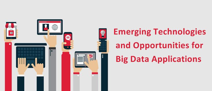Emerging Technologies and Opportunities for Big Data Applications #eCommerceSolutionProvidersIndia #eCommerceSolutionProvider #eCommerceSolutionProviders