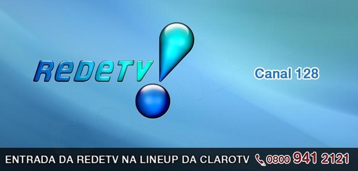 O canal Rede TV! agora faz parte do line-up da Claro Tv. Sintonize no número 128 para assistir a programação da Rede TV!http://www.clarotv.br.com/