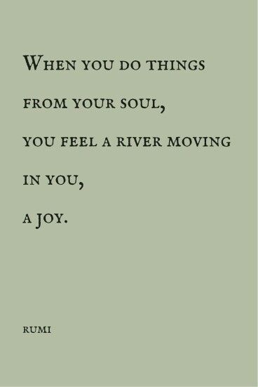A river moving in you #joy