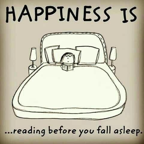 Happiness is ... reading before you fall asleep.