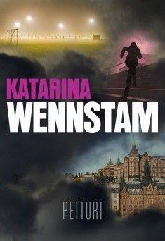 Katarina Wennstam: Petturi