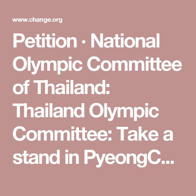 Petition · National Olympic Committee of Thailand: Thailand Olympic Committee: Take a stand in PyeongChang 2018 against the dog meat trade! · Change.org