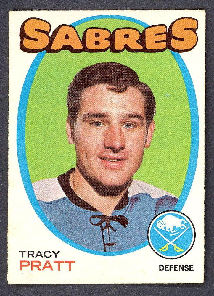 1971 72 Topps 107 TRACY PRATT EX-NM BUFFALO SABRES HOCKEY CARD #BuffaloSabres