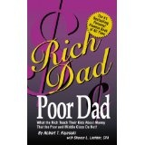 Rich Dad Poor Dad: What the Rich Teach Their Kids About Money-That the Poor and the Middle Class Do Not! (Mass Market Paperback)By Robert T. Kiyosaki