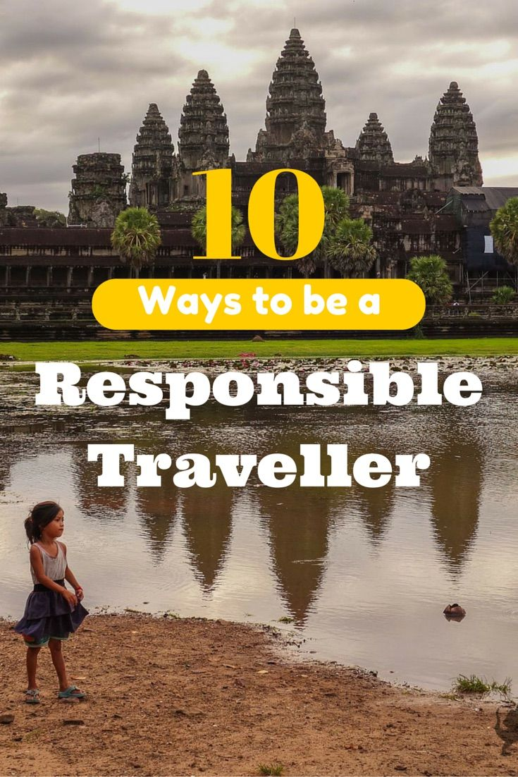 Great tips on being a Responsible Traveller