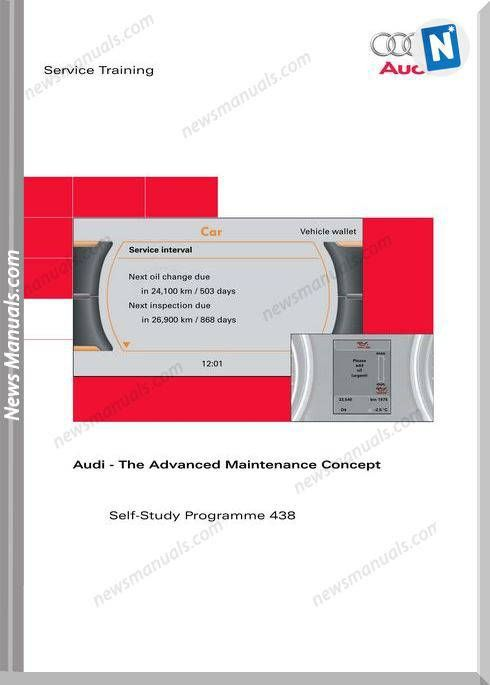 Audi The Advanced Maintenance Concept Service Training