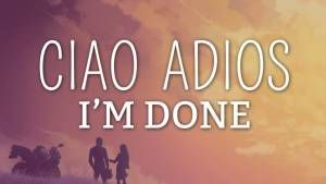 Anne-Marie – Ciao Adios (Lyrics / Lyric Video)
