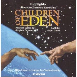 Children of Eden, by Stephen Schwartz