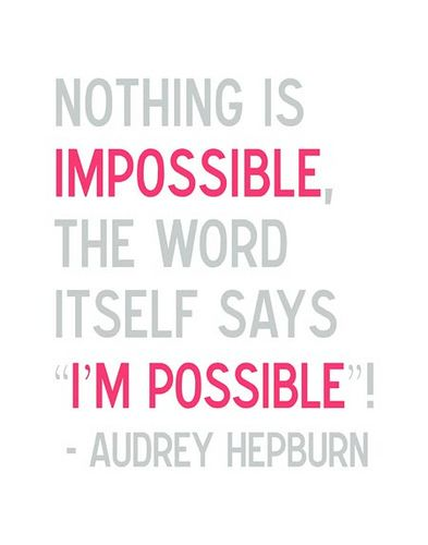 """""""I'm Possible"""": Finals Week, Quotes Lif, Favorite Quote 3, Quotes Thoughts, Favorite Quotes 3"""