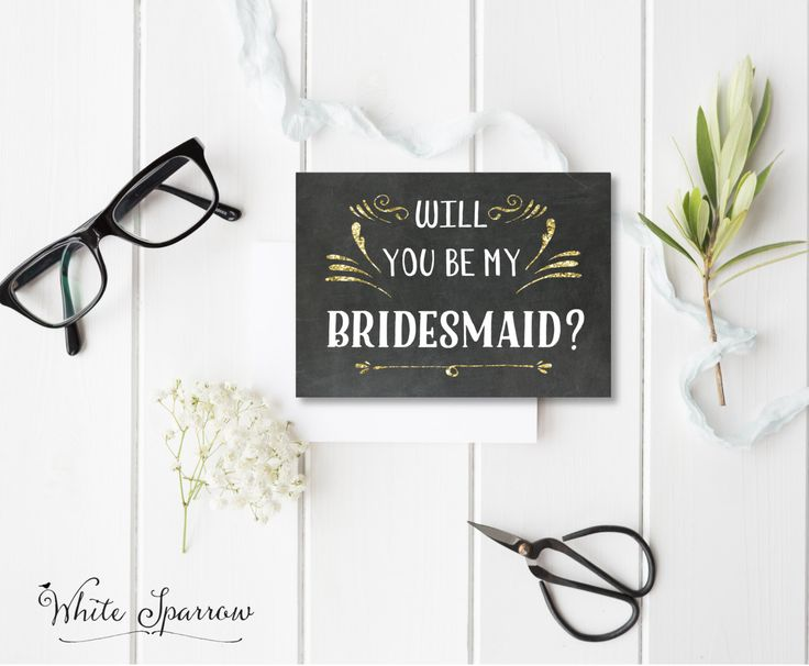 """Gold and chalkboard """"Will you be my Bridesmaid?"""" card / invitation. Lovely way of asking your dear friend to be apart of your BrideTribe and big day."""