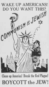 Antisemitic poster equating Jews with communism. United States, 1939. Anti-Semitic feelings were high in the USA for its Jewish citizens
