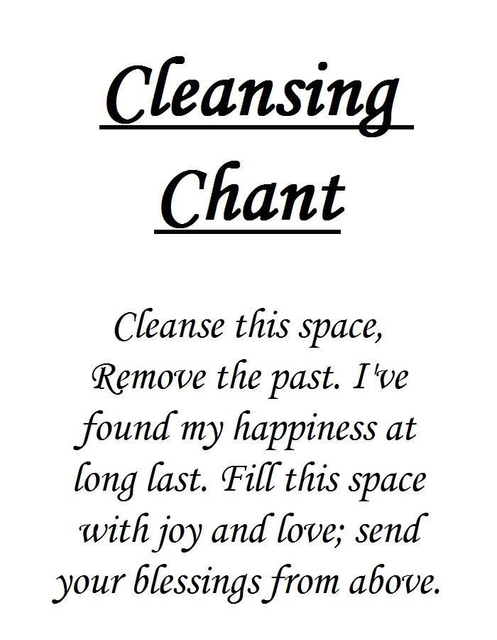 Cleansing Chant. Katie might need for her new home, to remove the negative vibe from the last owners:)