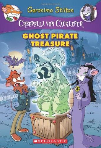 Bestseller Books Online Creepella von Cacklefur 3: Ghost Pirate Treasure: A Geronimo Stilton Adventure Geronimo Stilton $6.99  - http://www.ebooknetworking.net/books_detail-0545307449.html