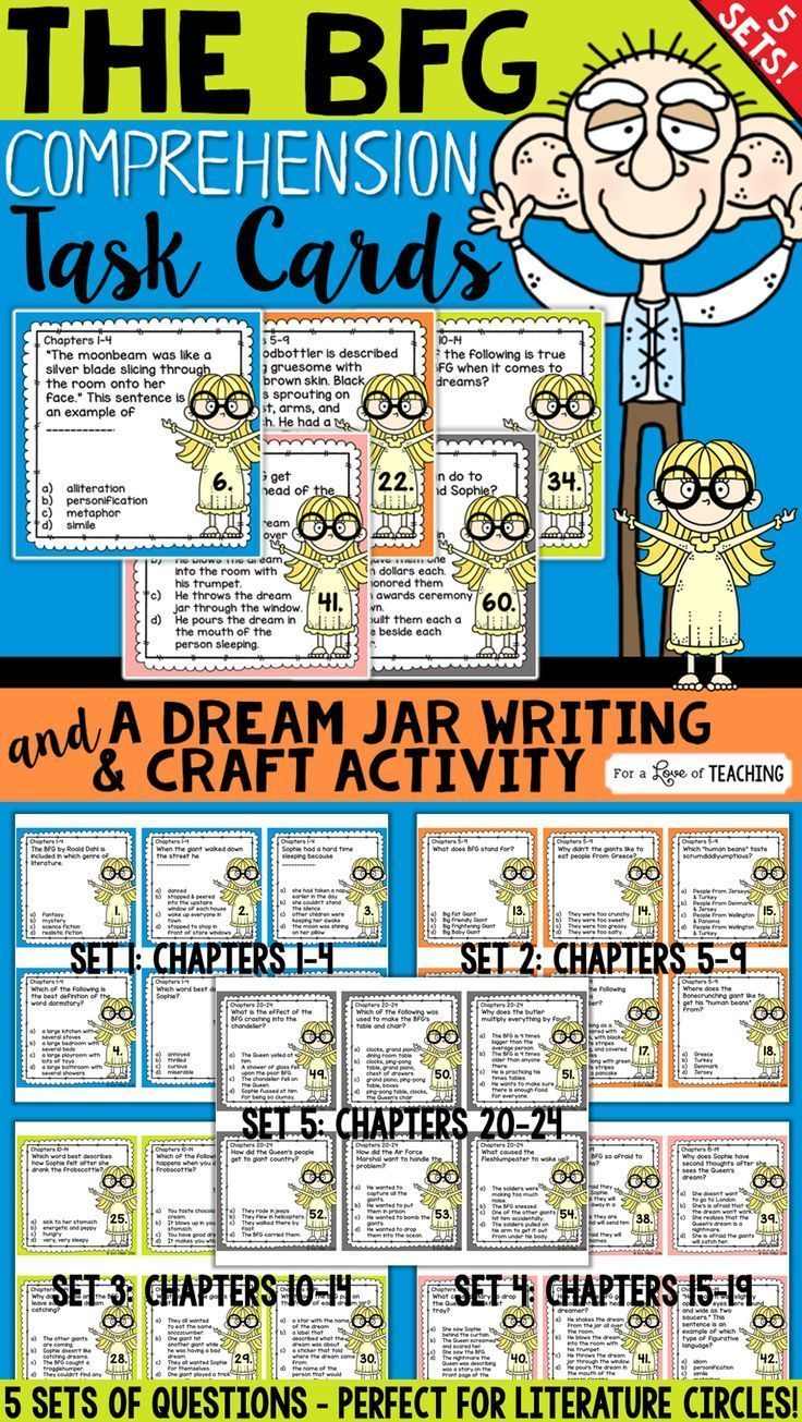The BFG Comprehension Task Cards and Dream Jar Writing & Craft Activity:  These task cards are perfect for literature circles, book review, or as a Scoot game. You could also use these as a book test for The BFG. Includes 5 sets of task cards - 60 all together.