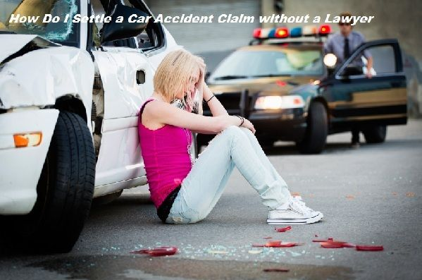 Should I settle a Motor Vehicle Accident claim without an attorney?