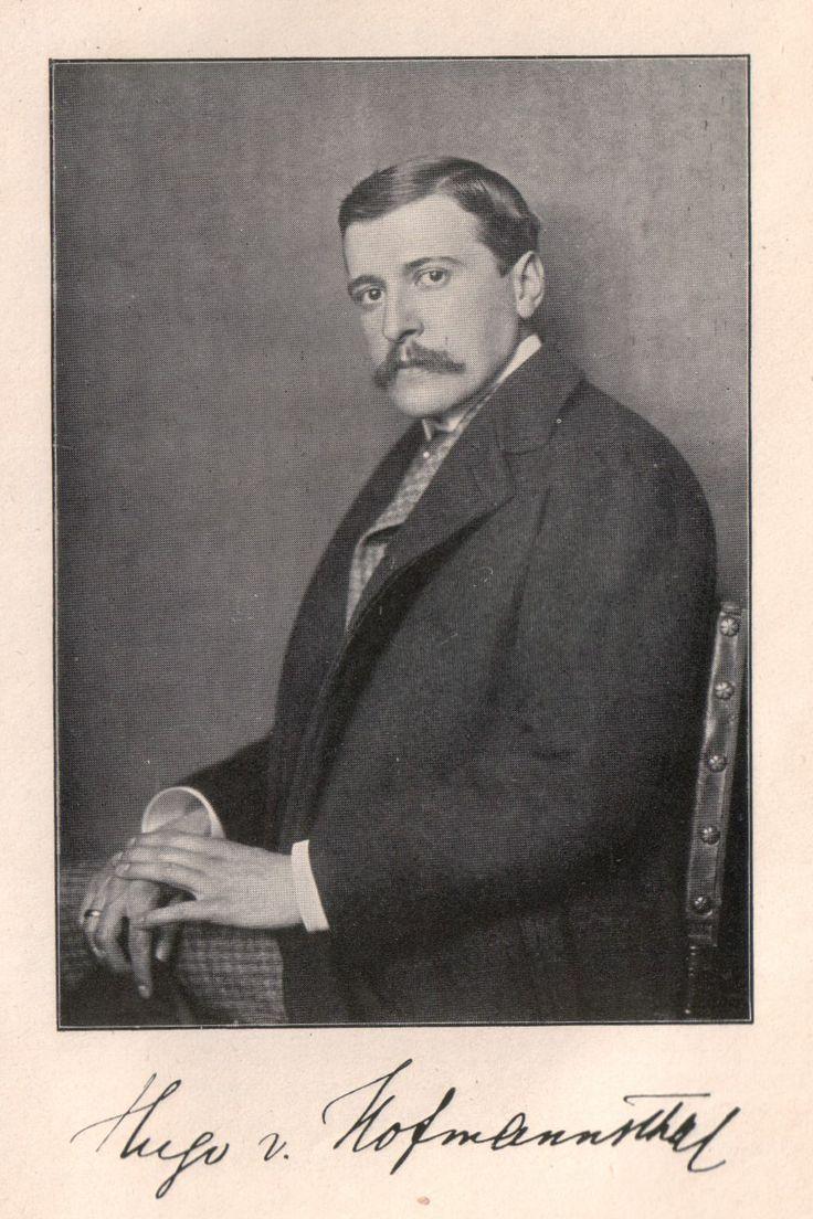 Hugo von Hofmannsthal, 1874 – 1929, was an Austrian novelist, librettist, poet, dramatist, narrator, and essayist.