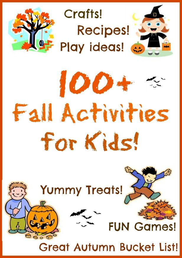 100 + Fall Activities for Kids