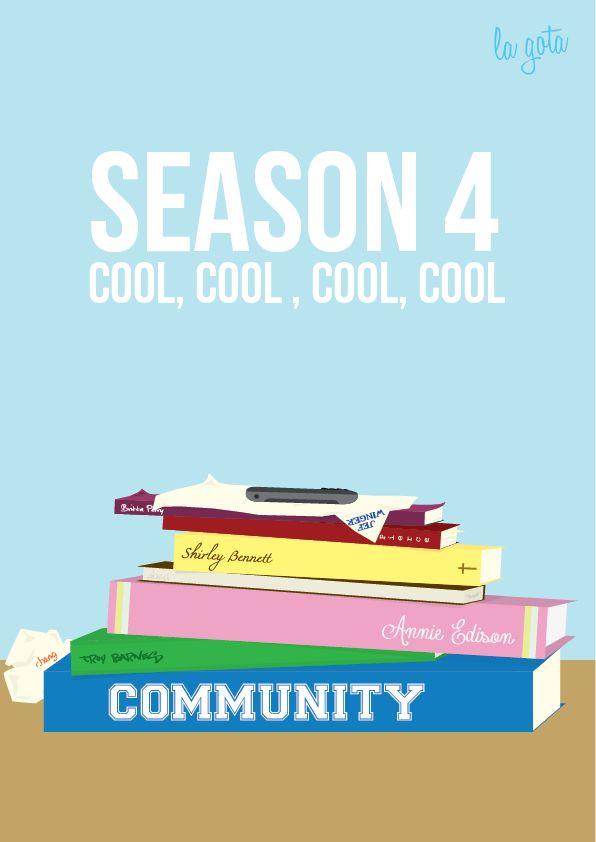 Community Season 4 - Cool, Cool, Cool, Cool. by ~lagota on deviantART