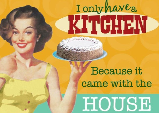 [VINTAGE HUMOR] I only have a kitchen...because it came with the house. #vintage #humor #retro #funny