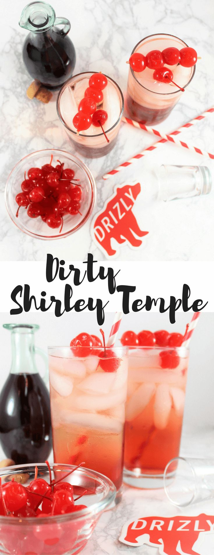 Dirty Shirley Temples | Alcohol | @drizly #ad