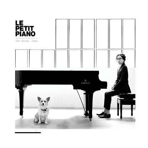 정재형 / Le Petit Piano / 2010