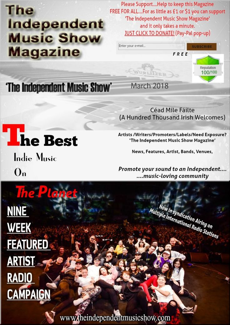 Free Subscription and Available free, across all Mobile & Internet platforms;  'The Independent Music Show Magazine' Artists /Writers/Promoters/Business's....Need Exposure? News, Features, Artist, Bands, Videos... Promote your Business or Sound, to an Independent music-loving community