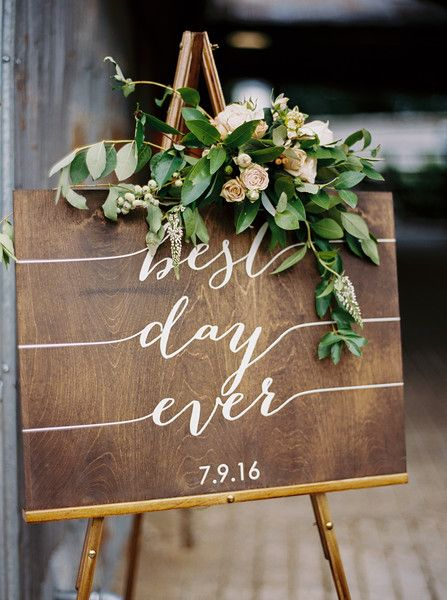 """best day ever"" an adorable DIY sign for a summer wedding. We love how they added the florals! 