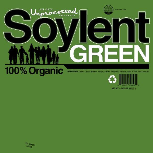 Delicious, Unprocessed Soylent Green