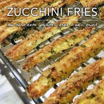 Low Carb Fried Zucchini – Fries and Chips Nutritional Information Per Serving: 134 Calories; 6g Fat (39.7% calories from fat); 13g Protein; 7g Carbohydrate; 3g Dietary Fiber; 19mg Cholesterol; 4g Effective Carbs