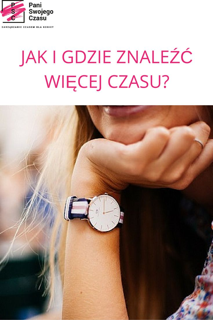 JAK I GDZIE ZNALEŹĆ WIĘCEJ CZASU  http://www.paniswojegoczasu.pl/techniczny-wtorek/jak-i-gdzie-znalezc-wiecej-czasu/ #psc #blogpaniswojegoczasu #technicznywtorek #czas #organizacja #zarzadzanieczasemdlakobiet #organizingforwomen  #kobietazorganizowana #planowanie #