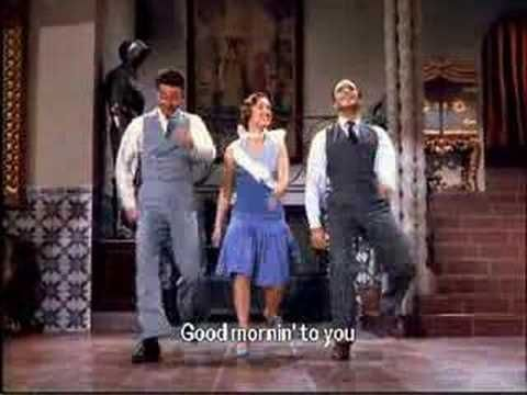 "Good Morning, Good Morning from ""Singing in the Rain"" 1952 starring Gene Kelly, Debbie Reynolds, Donald O'Connor."