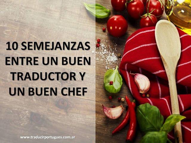 Diez semejanzas entre un buen traductor y un buen chef │ Blog: Traducciones de portugués