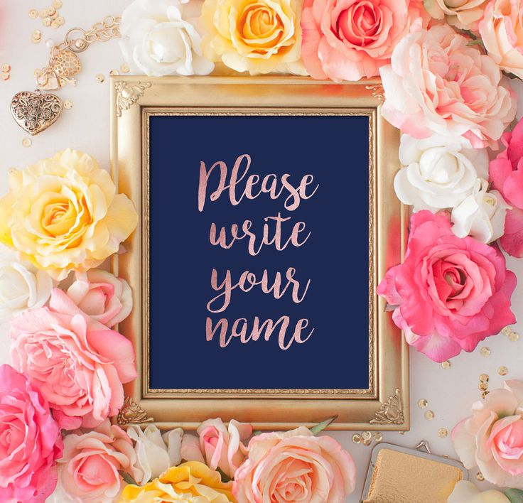 Wedding Sign Please Write Your Name Guestbook Sign 8x10 Rose Gold Navy Blue Calligraphy DIY Printable Digital Image INSTANT DOWNLOAD 300dp by DreamPrintable on Etsy