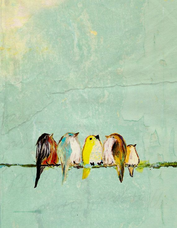 : Birds Prints, Thinking Positive, Birds Art, Canvas Paintings, Little Birds, Birds Paintings, Illustration, Inspiration Quotes, Choo Happy