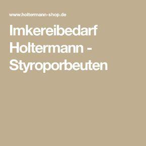 Imkereibedarf Holtermann - Styroporbeuten