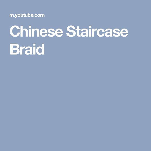 Chinese Staircase Braid